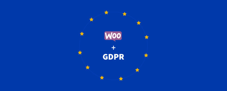 Making Your WooCommerce Website GDPR Compliant